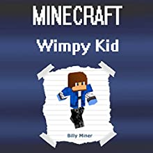 Minecraft Diary of a Wimpy Kid Audiobook by Billy Miner Narrated by JD Kelly