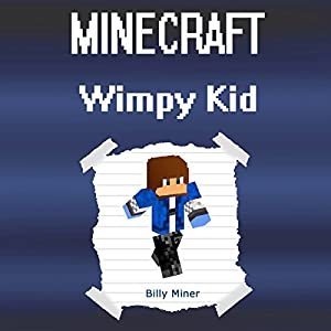 Minecraft Diary of a Wimpy Kid Audiobook