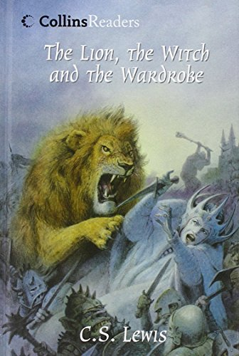 The Lion, the Witch and the Wardrobe (Collins Readers) PDF