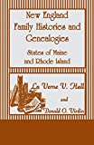 img - for New England Family Histories and Genealogies: States of Maine and Rhode Island book / textbook / text book