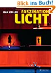 Faszination Licht: Licht auf der B�hne