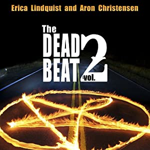 The Dead Beat: Volume 2 | [Aron Christensen, Erica Lindquist]