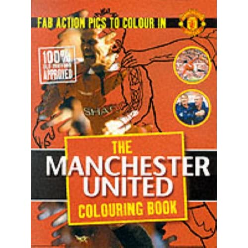 Manchester United Colouring Book: Fab Action Pics to Colour in