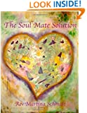 The Soul Mate Solution