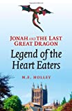 Jonah and the Last Great Dragon: Legend of the Heart Eaters