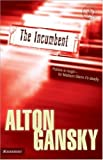 The Incumbent (The Madison Glenn Series #1)