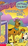 img - for Dinosaur Dig (Scooby-Doo! Picture Clue Book, No. 3) book / textbook / text book