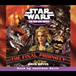 Star Wars: The New Jedi Order: The Final Prophecy | Greg Keyes