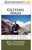 Getting High: The Annapurna Circuit in Nepal (English Edition)