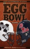 img - for The Egg Bowl: Mississippi State vs. Ole Miss, Second Edition book / textbook / text book