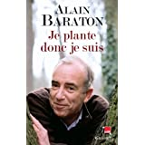 Je plante donc je suispar Alain Baraton