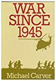 img - for War Since 1945 book / textbook / text book