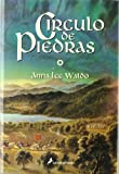 Circulo de Piedras/ Rock Circles (Spanish Edition) (8478887504) by Waldo, Anna Lee