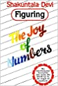 Figuring the Joy of Numbers [Paperback]