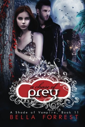 A Shade of Vampire 11: A Chase of Prey (Volume 11)