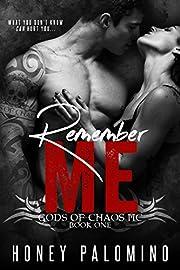 Remember Me: Gods of Chaos MC
