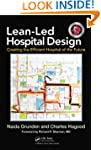 Lean-Led Hospital Design: Creating th...