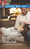 The Maverick's Christmas Baby (Montana Mavericks: Rust Creek Cowboys Book 6)