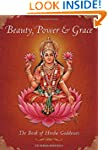 Beauty, Power and Grace: The Book of...