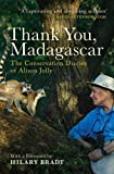 img - for Thank You, Madagascar: The Conservation Diaries of Alison Jolly book / textbook / text book