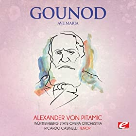 Gounod: Ave Maria (Digitally Remastered)