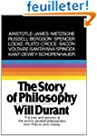 The Story of Philosophy: The Lives an...