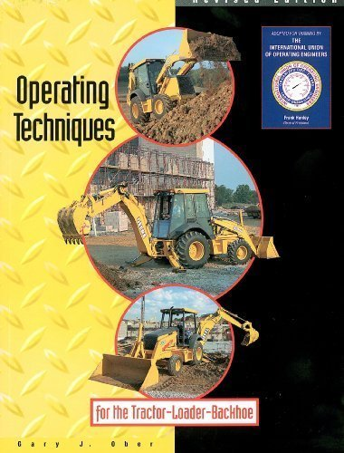 Operating Techniques for the Tractor-Loader-Backhoe - Equipment Training Resources - 0911785019 - ISBN:0911785019