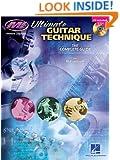 Ultimate Guitar Technique: The Complete Guide (Musicians Institute: Private Lessons)