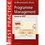 Programme Management Based on MSP A Management Guide (Best practice)by J Chittenden