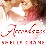 Accordance: Significance Series, Book 2 (       UNABRIDGED) by Shelly Crane Narrated by Cris Dukehart