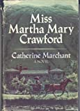 img - for Miss Martha Mary Crawford book / textbook / text book