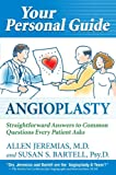 img - for Your Personal Guide Angioplasty Straightforward Answers to Common Questions Every Patient Asks book / textbook / text book