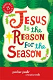 img - for Pocket Posh Christmas Crosswords 6: 75 Puzzles Jesus Is the Reason for the Season book / textbook / text book