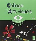 Collage et arts visuels...