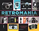Retromania: The Funkiest Cameras of Photography's Golden Age