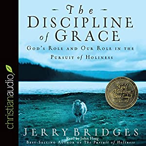 The Discipline of Grace Hörbuch
