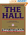 The Hall: A Celebration of Baseball's...