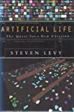Artificial Life: The Quest for a New Creation (0224035991) by LEVY, Steven