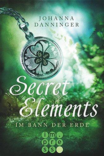 Secret Elements, Band 2: Im Bann der Erde