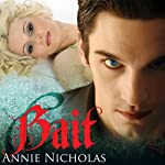 BAIT: The Angler (       UNABRIDGED) by Annie Nicholas Narrated by Jennifer O'Donnell