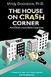 Mindy Greenstein The House on Crash Corner