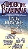 Under the Boardwalk (Blue Moon, Castaway, Ruined, Buried Treasure, Swept Away) (0671027948) by Howard, Linda