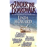Under The Boardwalk: A Dazzling Collection Of All New Summertime Love Stories (Sonnet Books) ~ Geralyn Dawson