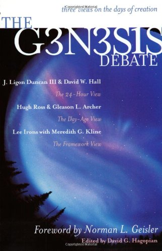 The Genesis Debate: Three Views on the Days of Creation: J. Ligon Duncan III, David W. Hall, Hugh Ross, Gleason L. Archer, Lee Irons, Meredith G. Kline, David G. Hagopian: 9780970224507: Amazon.com: Books