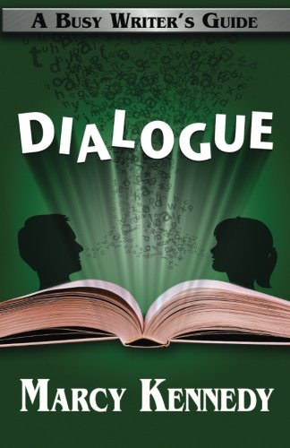 Dialogue: Volume 3 (Busy Writer's Guides)