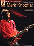 The Guitar Style of Mark Knopfler (Guitar Signature Licks)