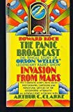 The Panic Broadcast: The Whole Story of Orson Welles' Legendary Radio Show Invasion from Mars (0380005018) by Koch, Howard
