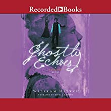 Ghostly Echoes: A Jackaby Novel Audiobook by William Ritter Narrated by Nicola Barber
