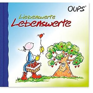 Oups Minibuch: Liebenswerte Lebenswerte