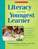 img - for Literacy and the Youngest Learner: Best Practices for Educators of Children from Birth to 5 (Teaching Resources) book / textbook / text book